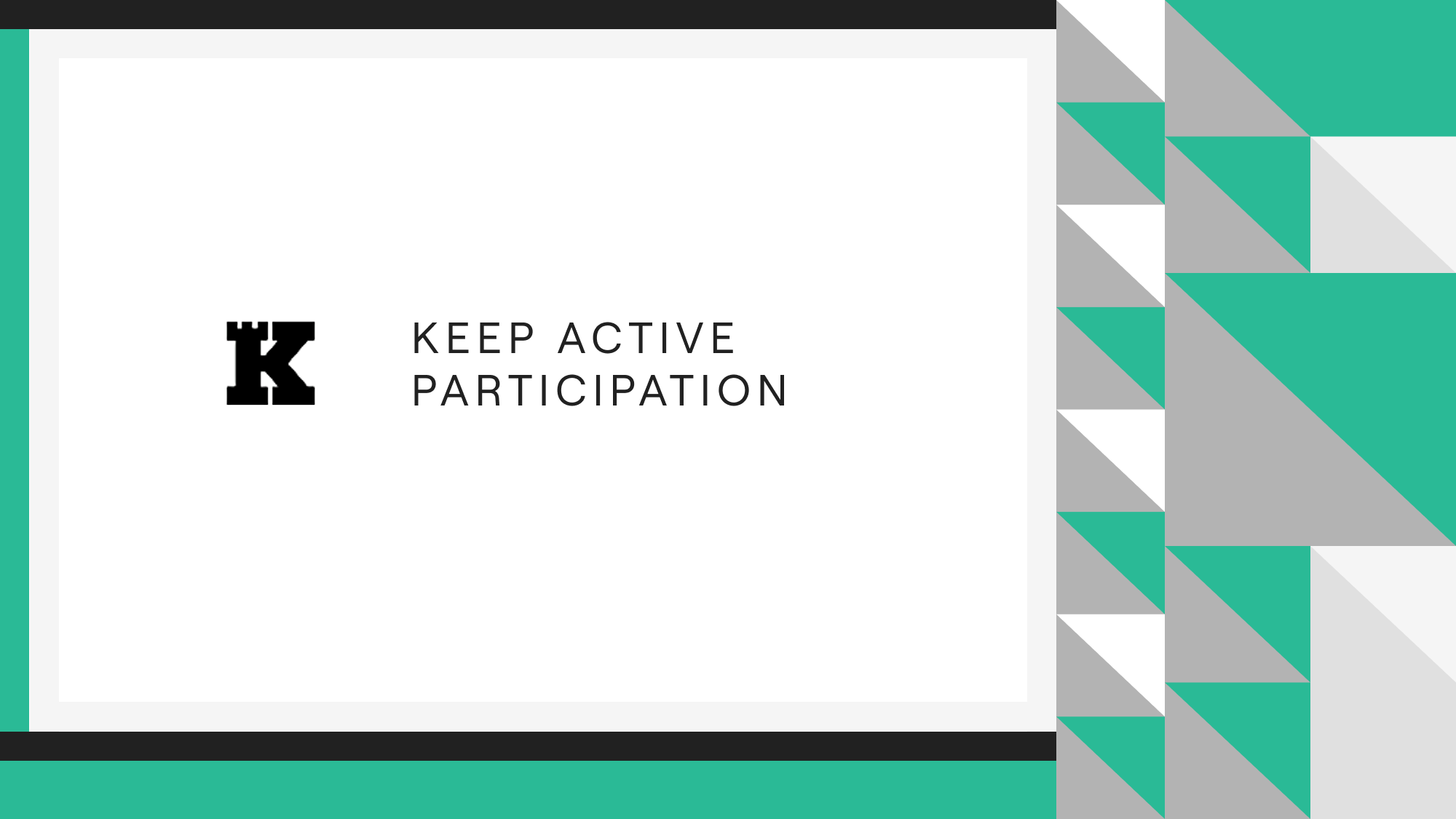 Keep Active Participation