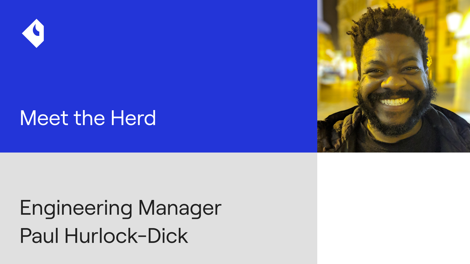 Meet the Herd: Q&A with Engineering Manager Paul Hurlock-Dick