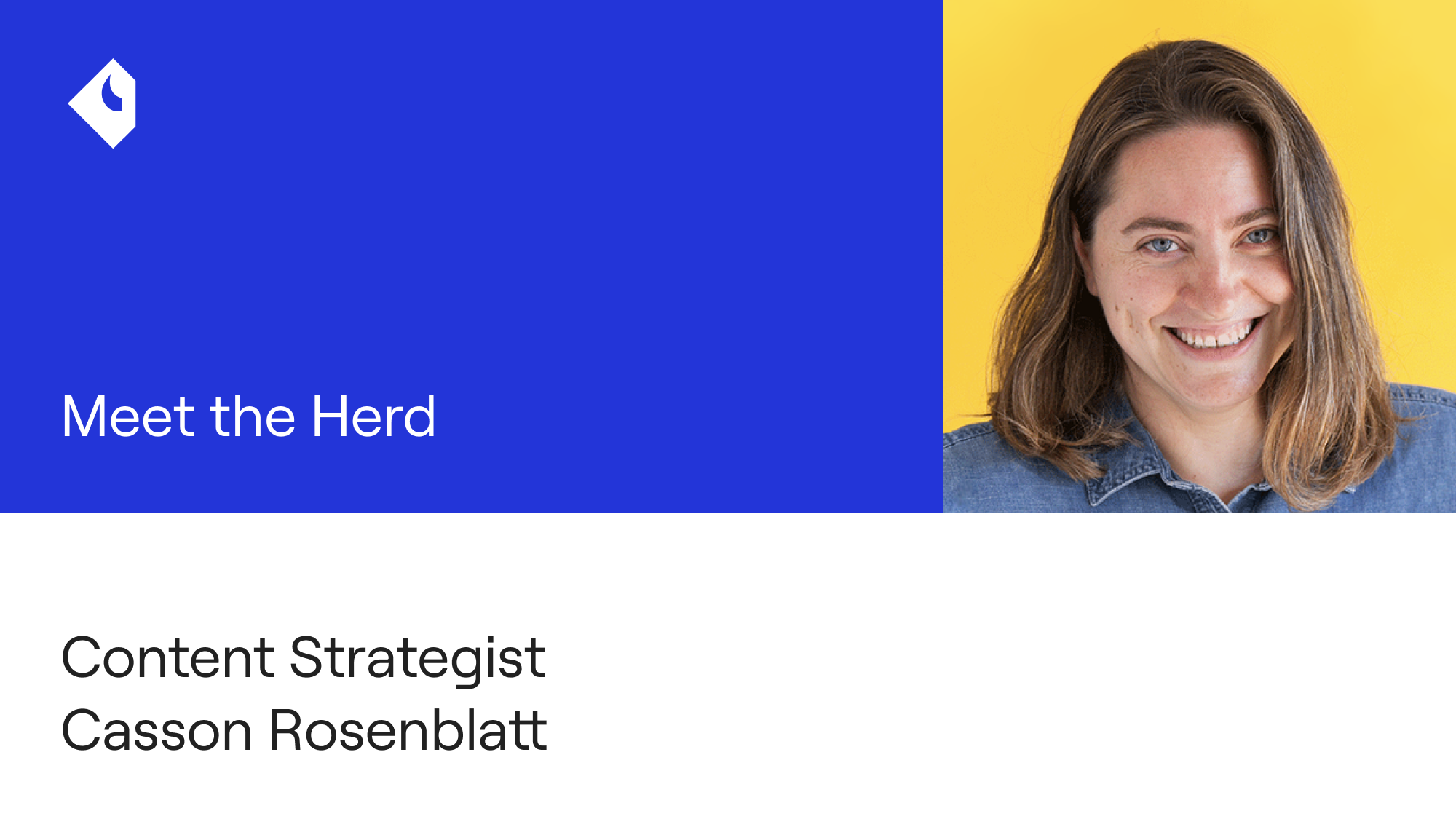 Meet the Herd: Content Strategist Casson Rosenblatt
