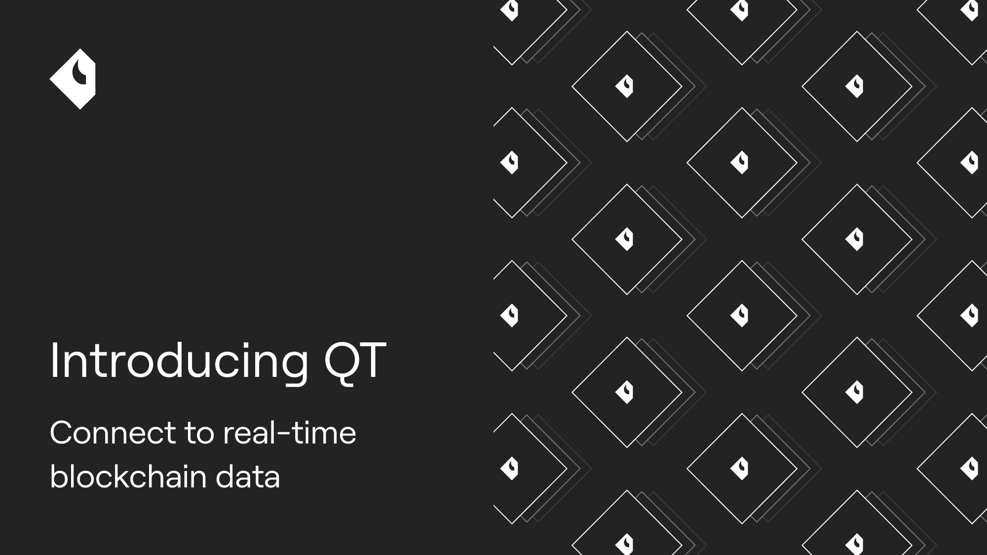 Introducing QT. Connect to real-time blockchain data from 20+ protocols.