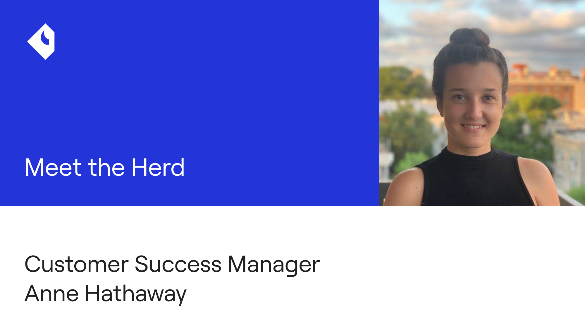 Meet the herd: Customer Success Manager Anne Hathaway
